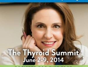 Hashimoto's Thyroiditis: Don't Miss the FREE Online Thyroid Summit June 2-9, 2014!